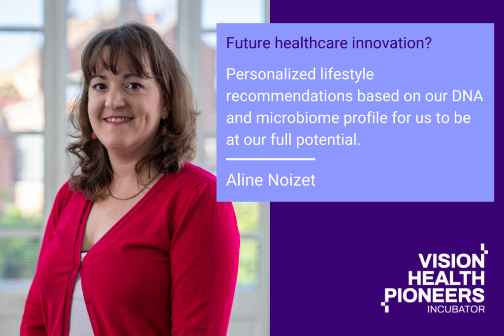 What does into the future mean for you Aline Noizet Vision Health Pioneers Incubator